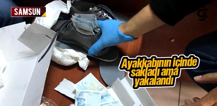 Paraları Ayakkabının İçinde Samsun'a Getirdi