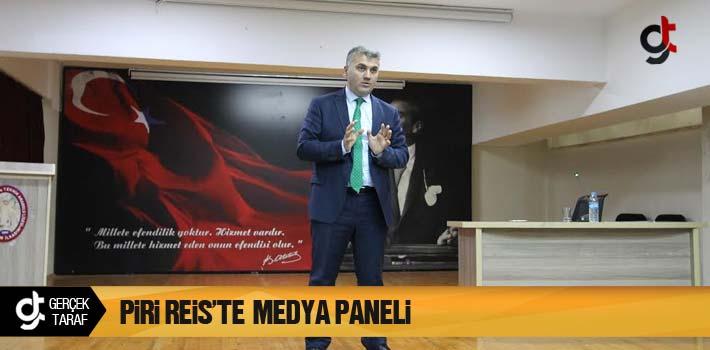 Piri Reis'te Medya Paneli