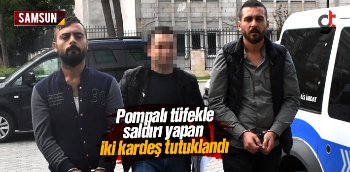 Pompalı Tüfekle Saldırı Yapan İki Kardeş Tutuklandı