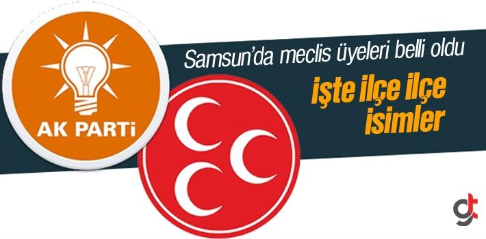 Samsun AK Parti ve MHP Meclis Üyesi Adayları Belli Oldu