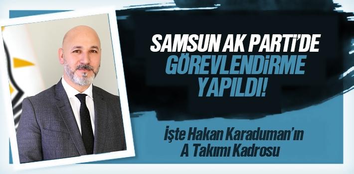Samsun AK Parti Yönetim Kurulunda Görevlendirme Yapıldı