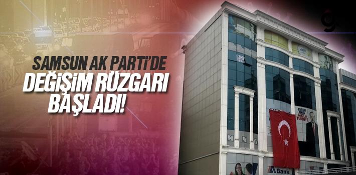 Samsun AK Parti'de Değişim Rüzgarı Başladı