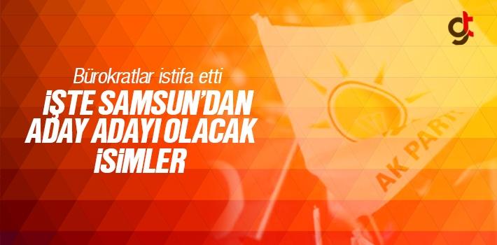 Samsun AK Parti'den Milletvekili Aday Adaylığı İçin İstifa Eden Bürokratlar