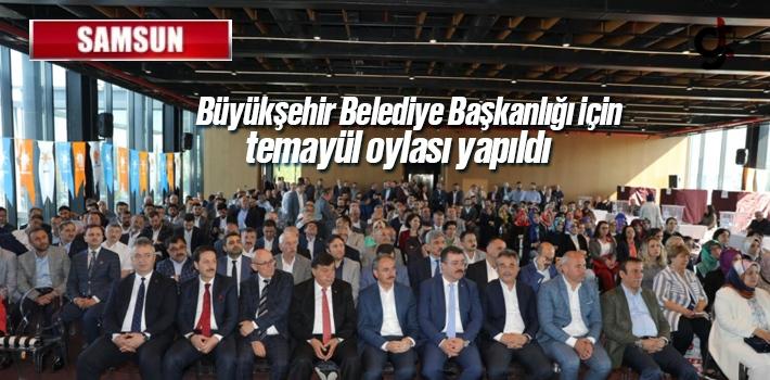 Samsun Büyükşehir Belediye Başkanlığı İçin AK Parti'de Temayül Yapıldı