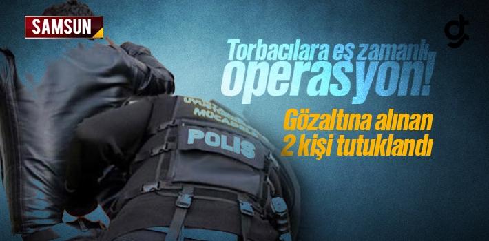 Samsun Canik'te Torbacı Operasyonunda 2 Kişi Tutuklandı