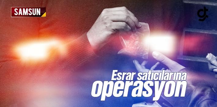 Samsun Çarşamba'da Esrar Satıcılarına Operasyon