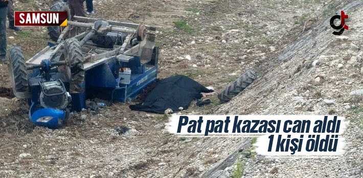 Samsun Çarşamba'da Pat Pat Devrildi 1 Kişi Öldü