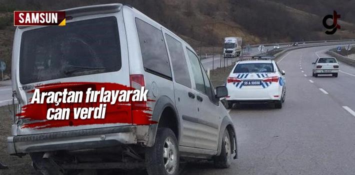 Samsun Kavak'ta Araçtan Fırlayan Ramazan Şener Öldü