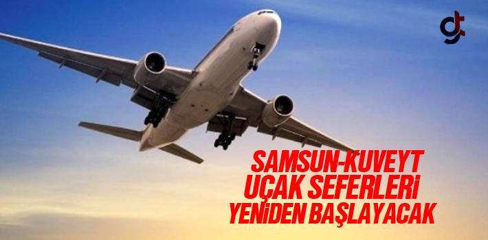 Samsun-Kuveyt Uçak Seferleri Yeniden Başlayacak