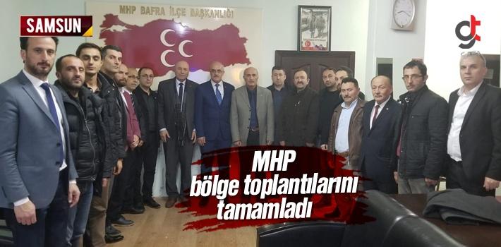 Samsun MHP bölge toplantılarını tamamladı