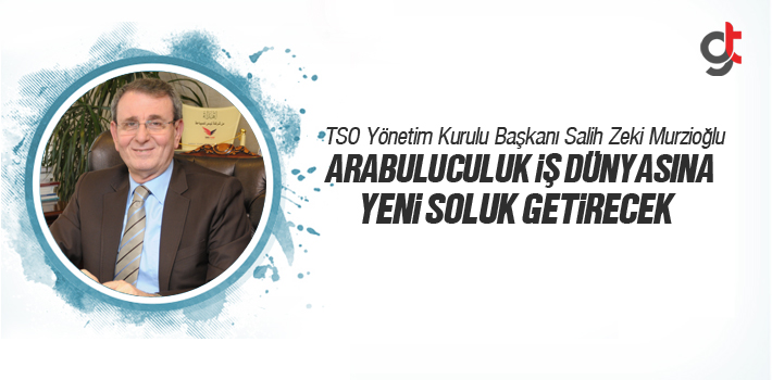 Samsun TSO Yönetim Kurulu Başkanı Salih Zeki Murzioğlu, Arabuluculuk İş Dünyasına Yeni Soluk Getirecek