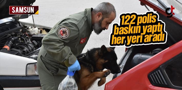 Samsun'da 122 Polisle Baskın Yapıldı