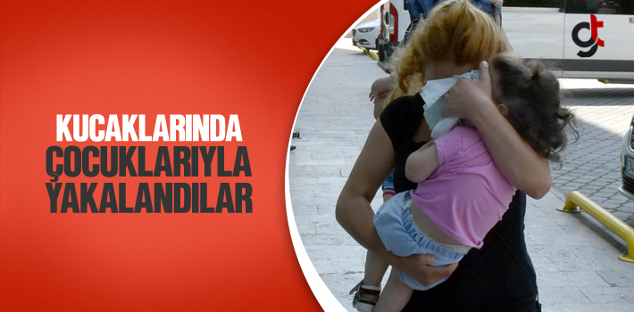 Samsun'da 2 Kadın Kucaklarında Çocuklarıyla Yakalandılar!