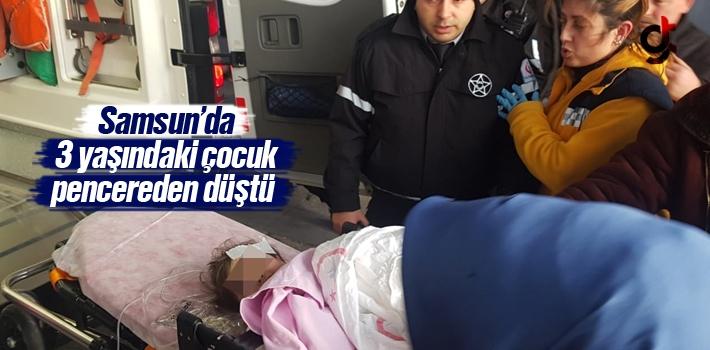 Samsun'da 3 Yaşındaki Çocuk Pencereden Düştü