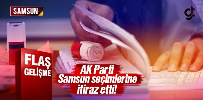 Samsun'da AK Parti Seçimlere İtiraz Etti