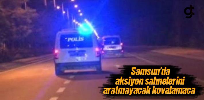 Samsun'da Aksiyon Sahnelerini Aratmayacak Kovalamaca