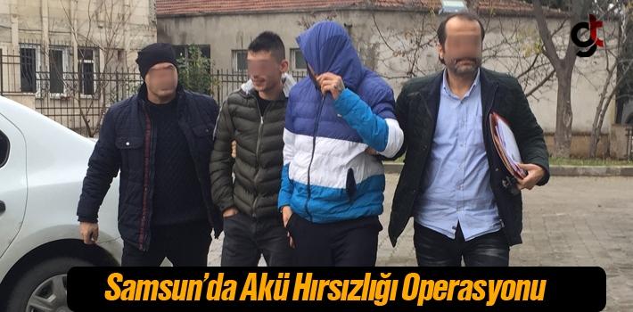 Samsun'da Akü Hırsızlığı Operasyonu