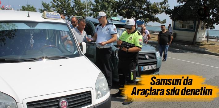 Samsun'da Araçlara Sıkı Denetim