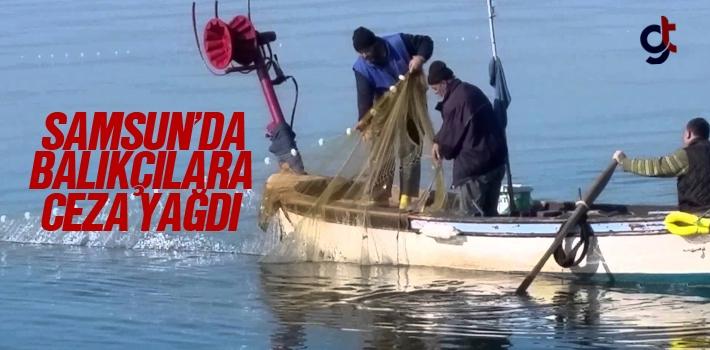 Samsun'da Balıkçılara Ceza Yağdı