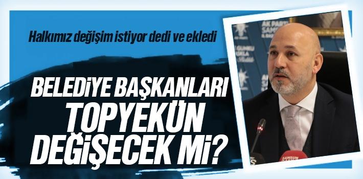 Samsun'da Belediye Başkanlarında Topyekün Değişiklik