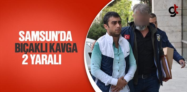 Samsun'da Bıçaklı Kavga 2 yaralı