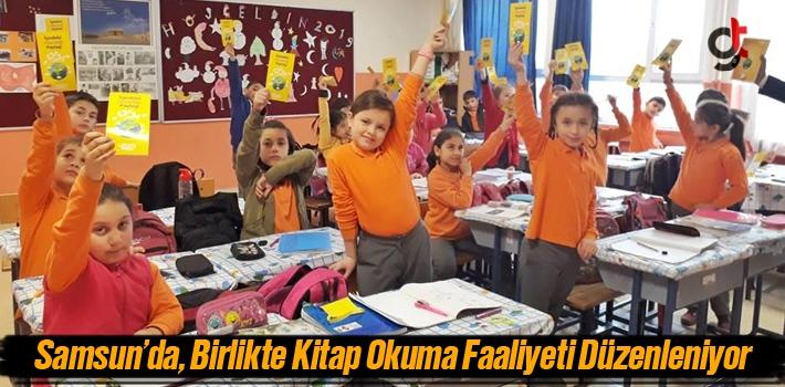 Samsun'da, Birlikte Kitap Okuma Faaliyeti Düzenleniyor