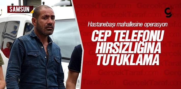 Samsun'da Cep Telefonu Hırsızlığına Tutuklama