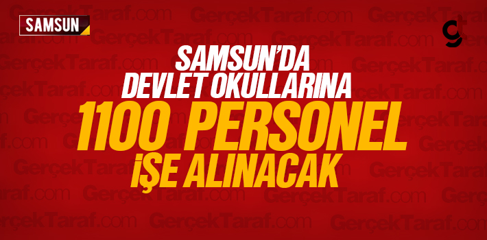 Samsun'da Devlet Okullarına 1100 Personel İşe Alınacak