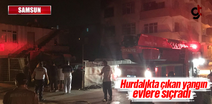 Samsun'da Hurdalıkta Çıkan Yangın Evlere Sıçradı