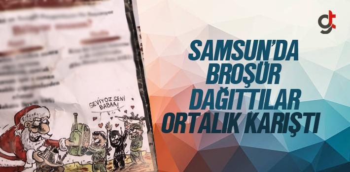 Samsun'da İlahiyat Fakültesi Öğrencileri Yılbaşı Broşürleri Dağıttı Mı?