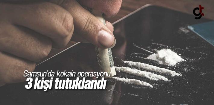 Samsun'da Kokain Operasyonu, 3 Kişi Tutuklandı