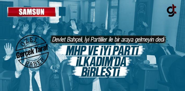 Samsun'da MHP ve İYİ Parti İttifakı Encümen Üyesi Belirledi