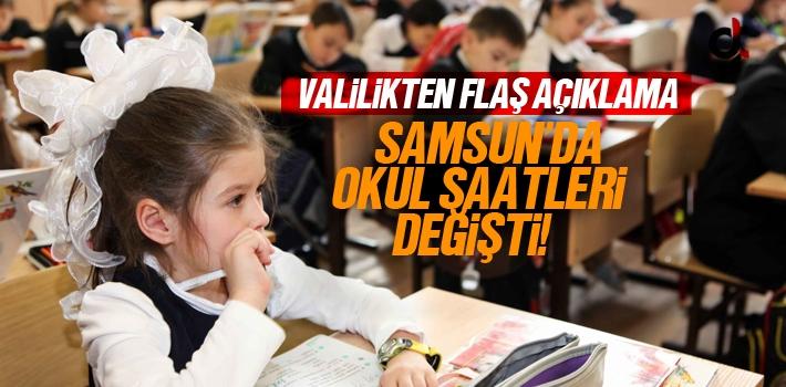 Samsun'da Okul Giriş Çıkış Saatleri Değişti
