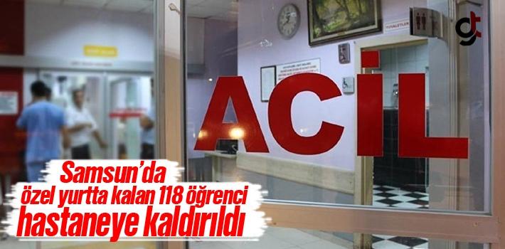Samsun'da Özel Yurtta Kalan 118 Öğrenci Hastaneye Kaldırıldı