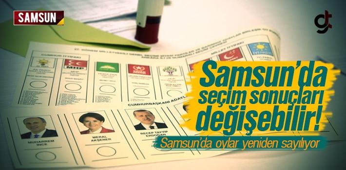 Samsun'da Seçim Sonuçları Değişebilir, Oylar Yeniden Sayılıyor