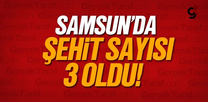 Samsun'da Şehit Ateşi Can Yakıyor, Samsun'un 3 Şehidi Var