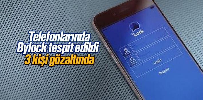 Samsun'da Telefonlarında Bylock Tespit Edilen 3 Kişi Gözaltına Alındı