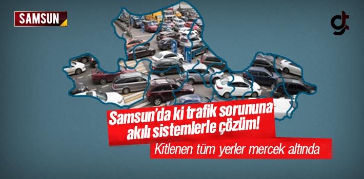 Samsun'da Trafik Sorununa Akıllı Sistemlerle Çözüm