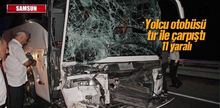 Samsun'da Yolcu Otobüsü Tır İle Çarpıştı:11 Yaralı