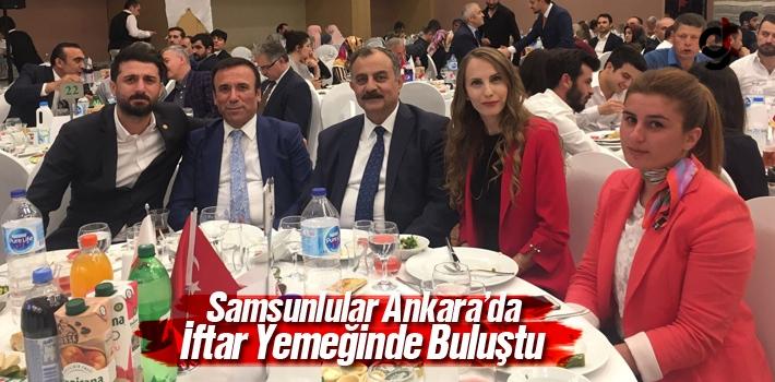 Samsunlular Ankara'da İftar Yemeğinde  Buluştu