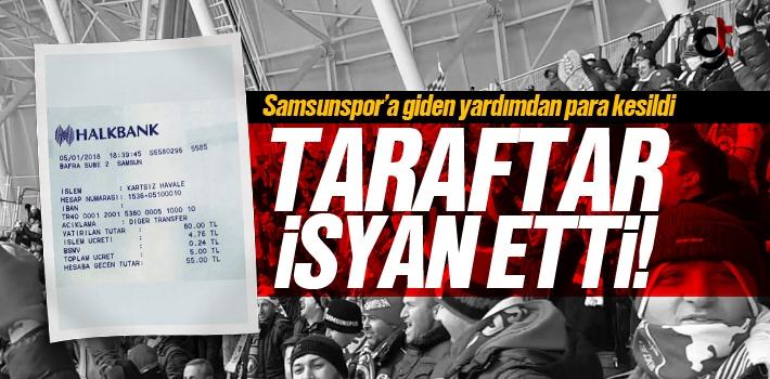 Samsunspor'a Yapılan Para Yardımlarından Halkbank Para Kesince Taraftar İsyan Etti