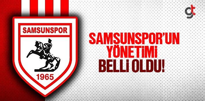 Samsunspor'un Yeni Kayyum Yönetim Kadrosu İsimleri Belli Oldu