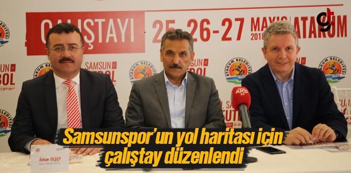 Samsunspor'un Yol Haritası İçin Çalıştay Düzenlendi