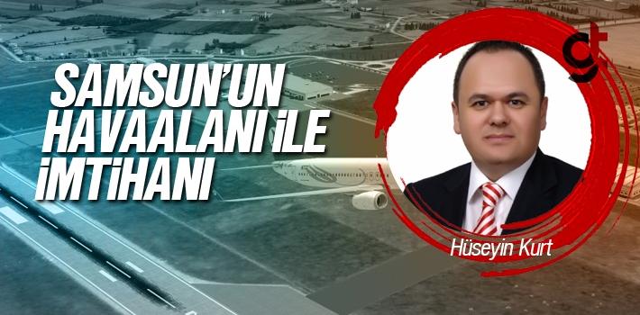 Samsun'un Çarşamba Havalimanı İle İmtihanı