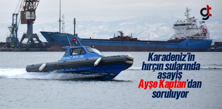 Samsun'un Sahil Güvenlik Polisi Ayşe Kaptan