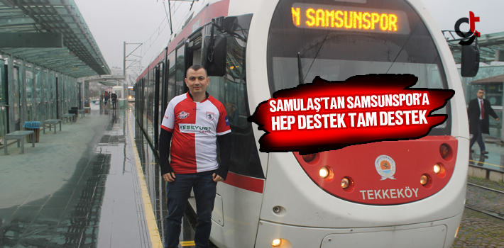 SAMULAŞ'tan, Samsunspor'a Hep Destek Tam Destek