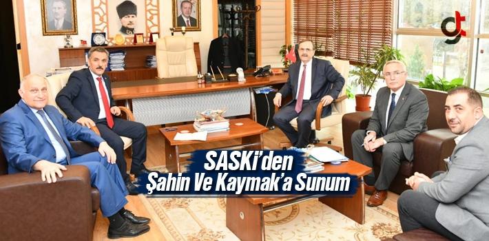 SASKİ'den Başkan Zihni Şahin ve Vali Osman Kaymak'a Sunum