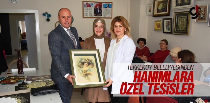 Tekkeköy Belediyesi'nden Hanımlara Özel Tesisler