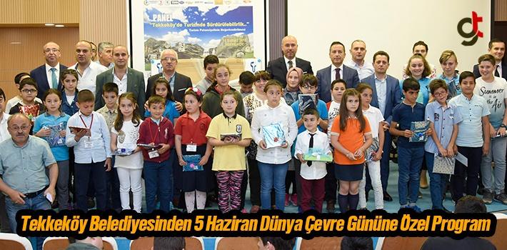 Tekkeköy Belediyesinden 5 Haziran Dünya Çevre Gününe Özel Program