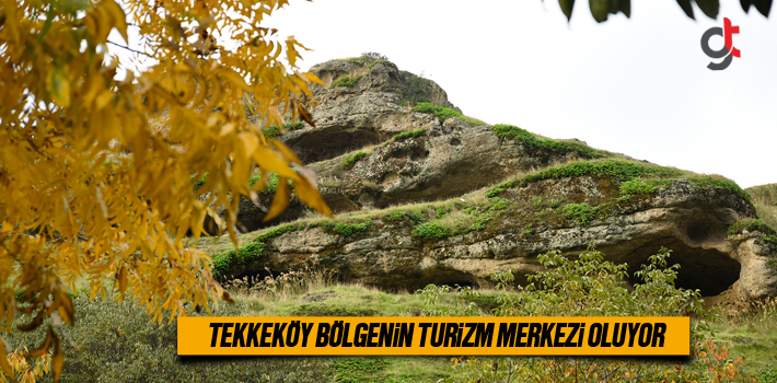 Tekkeköy Bölgenin Turizm Merkezi Oluyor